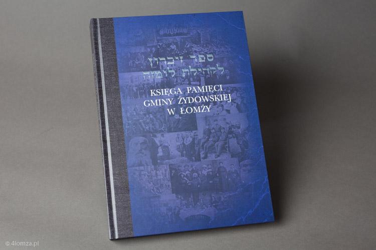 Foto: Łomżyńska Księga Pamięci... Żydów